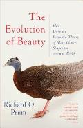 The Evolution of Beauty: How Darwin's Forgotten Theory of Mate Choice Shapes the Animal World -- and Us