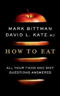How to Eat All Your Food & Diet Questions Answered