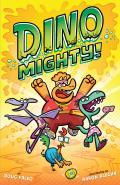 Dinomighty!, 1