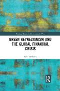 Green Keynesianism and the Global Financial Crisis