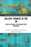 Holiday Hunger in the UK: Local Responses to Childhood Food Insecurity