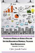 Panduan Memulai Bisnis Online Untuk Kalangan Pemula, Pelajar Dan Mahasiswa Standar Version