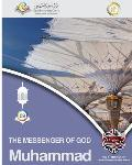 The Messenger of God Muhammad Softcover Edition