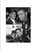 Malcolm X and Ali!