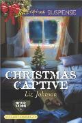 Christmas Captive: Men of Valor