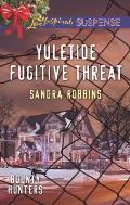 Yuletide Fugitive Threat