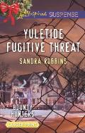 Yuletide Fugitive Threat