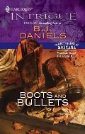 Boots & Bullets
