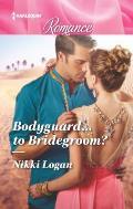 Bodyguard...to Bridegroom?