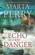 Echo of Danger A Romance Novel