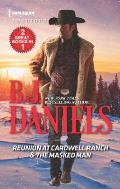 Reunion at Cardwell Ranch & the Masked Man: An Anthology