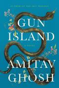 Gun Island - Signed Edition