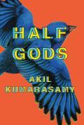 Half Gods: Stories