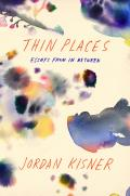 Thin Places Essays from in Between