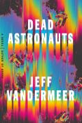 Dead Astronauts - Signed Edition