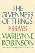 The Givenness of Things: Essays