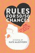 Rules for 50 50 Chances