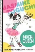 Jasmine Toguchi 01 Mochi Queen