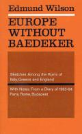 Europe Without Baedecker: Sketches Among the Ruins of Italy, Greece & England, Together with Notes from a European Diary
