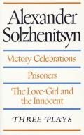 Three Plays Victory Celebrations Prisoners The Love Girl & the Innocent