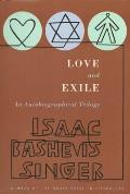 Love & Exile An Autobiographical Trilogy