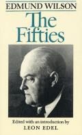 The Fifties: From Notebooks and Diaries of the Period