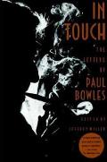 In Touch The Letters Of Paul Bowles