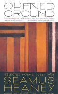 Opened Ground Selected Poems 1966 1996