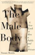Male Body A New Look at Men in Public & in Private