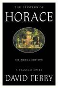 Epistles of Horace Bilingual Edition