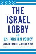 Israel Lobby & US Foreign Policy