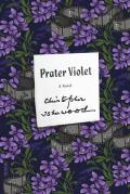Prater Violet A Novel