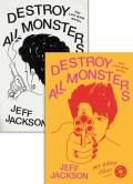 Destroy All Monsters The Last Rock Novel