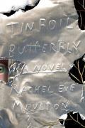 Tinfoil Butterfly A Novel
