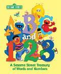 ABC & 123 A Sesame Street Treasury of Words & Numbers