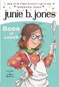 Junie B. Jones: Boss of Lunch (Junie B. Jones #19)