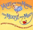 Mary & The Mouse The Mouse & Mary