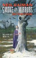Smoke & Mirrors Short Fictions & Illusions