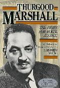 Thurgood Marshall The Fight For Equal