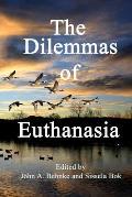 The Dilemmas of Euthanasia