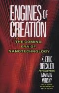 Engines of Creation The Coming Era of Nanotechnology