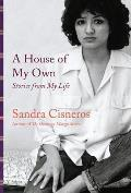 House of My Own Stories from My Life