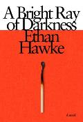 A Bright Ray of Darkness - Signed Edition