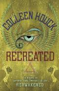 Recreated:Reawakened #2