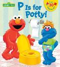 P Is for Potty Sesame Street