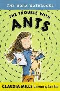 The Trouble with Ants