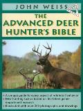 The Advanced Deer Hunter's Bible