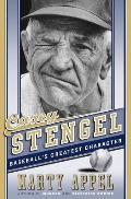 Casey Stengel Baseballs Greatest Character