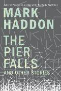 Pier Falls & Other Stories