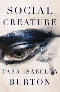 Social Creature A Novel
